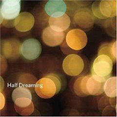 Half_Dreaming.jpg